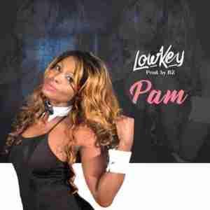 Pam - Low Key (Prod. by B2)